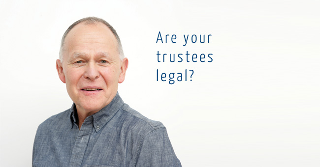 Are your trustees legal